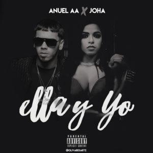 Anuel AA Ft. Joha – Ella Y Yo