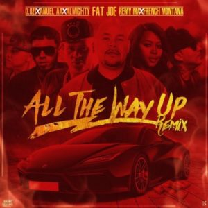D.OZi Ft. Anuel AA, Almighty, Fat Joe – All The Way Up (Remix)