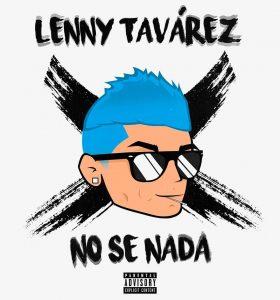 Lenny Tavarez – No Se Nada