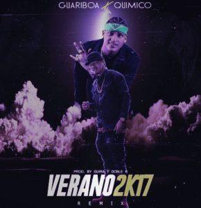 Guariboa Ft Quimico Ultra Mega – Verano 2K17 (Remix)