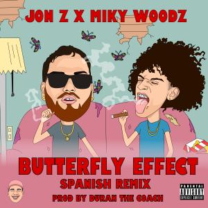 Jon Z Ft. Miky Woodz – Buterfly Effect (Spanish Remix)