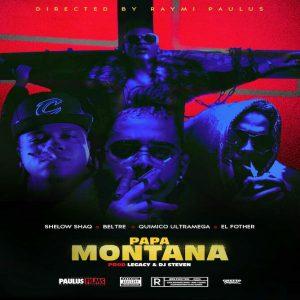 Quimico Ultra Mega Ft. Beltre, Shelow Shaq, El Fother – Papa Montana.