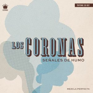 Los Coronas – Sierra Yeguas