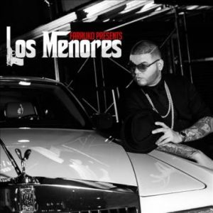 Farruko Ft. De La Ghetto – Recordate (Los Menores)