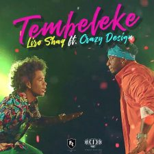 Crazy Design Ft. Liro Shaq – Tembeleke
