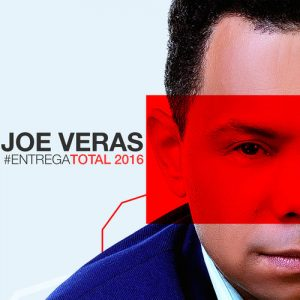 Joe Veras – Entrega Total