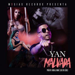Yan El Diverso – Malvada