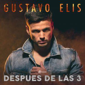 Gustavo Elis – Después De Las 3