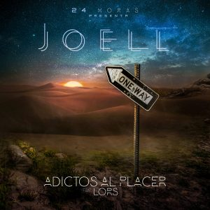 24 Horas feat. Joell & Lors – Adictos Al Placer