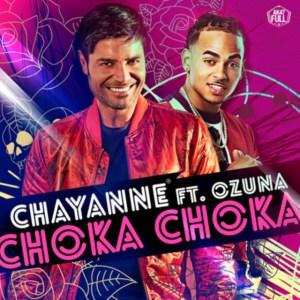 Chayanne Ft. Ozuna – Choka Choka