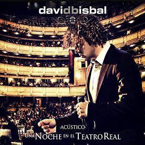 David Bisbal – Una Noche En El Teatro Real (2011)