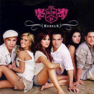 RBD – Rebels (2006)
