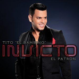 Tito El Bambino – Invicto (2012)
