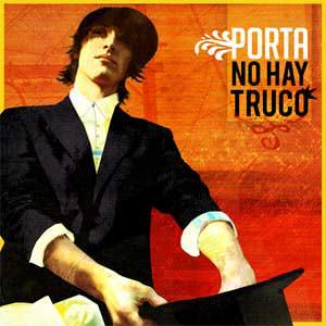 Porta – No hay Truco (2007)