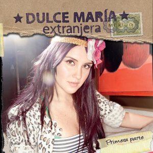 Dulce María – Extranjera (2011)