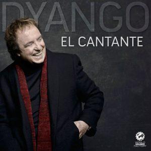 Dyango – El Cantante (2013)