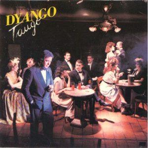 Dyango – Tango (1988)
