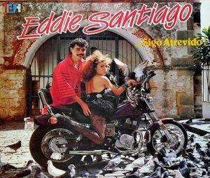 Eddie Santiago – Sigo Atrevido (1987)