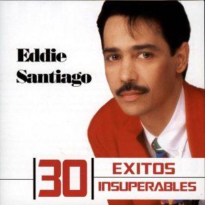 Eddie Santiago – 30 Exitos Insuperables (2009)