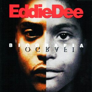 Eddie Dee – Biografia (2001)