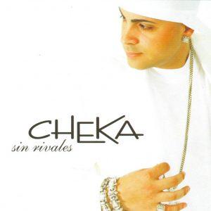 Cheka – Sin Rivales (2006)