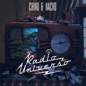 Chino y Nacho – Radio Universo (2015)
