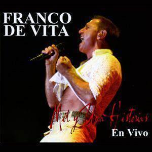 Franco De Vita – Mil Y Una Historias En Vivo (2006)