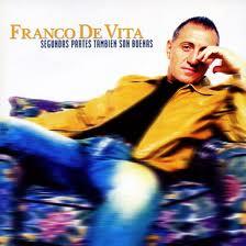 Franco De Vita – Segundas Partes Tambien Son Buenas (2002)