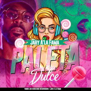 Jaby Ala Fama – Paleta Dulce