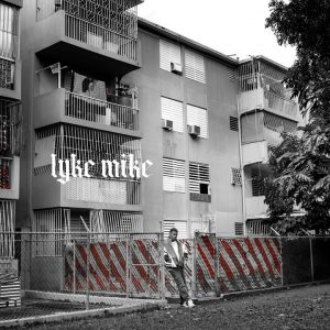 Myke Towers – Lyke Mike (Album) (2021)