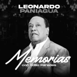 Leonardo Paniagua – Memorias Con Edilio Paredes (2021)